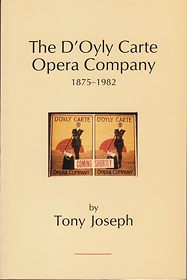 The D'Oyly Carte Opera Company, 1875-1982: an  			unofficial history