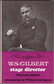 W.S. Gilbert: Stage Director