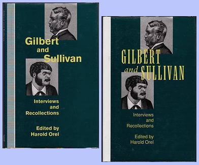 Gilbert and Sullivan Interviews and Recollections