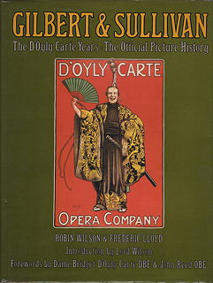Gilbert and Sullivan the D'Oyly Carte Years