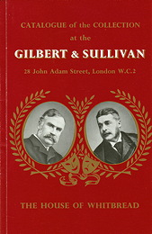 The Gilbert and Sullivan: catalogue of the Collection