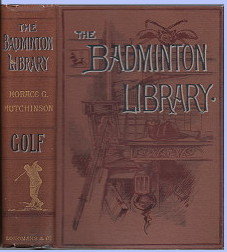 Golfing - Oval Series,Badminton Library - Golf and Fifty Years of Golf