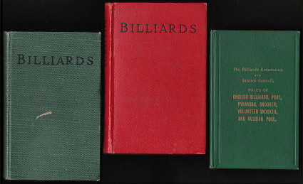 The Rules Of the Games of English Billiards, Pool [etc.]