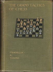 Grand Tactics of Chess