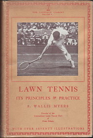 Lawn Tennis Its Principles and Practice